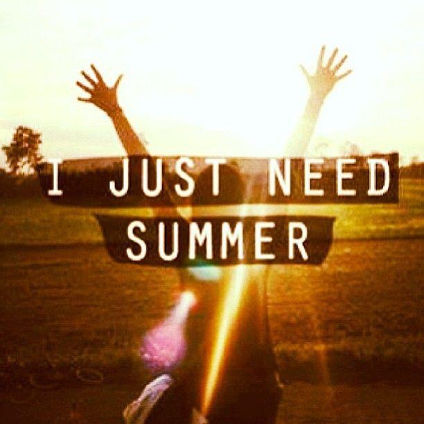 Beau I Just Need Summer.
