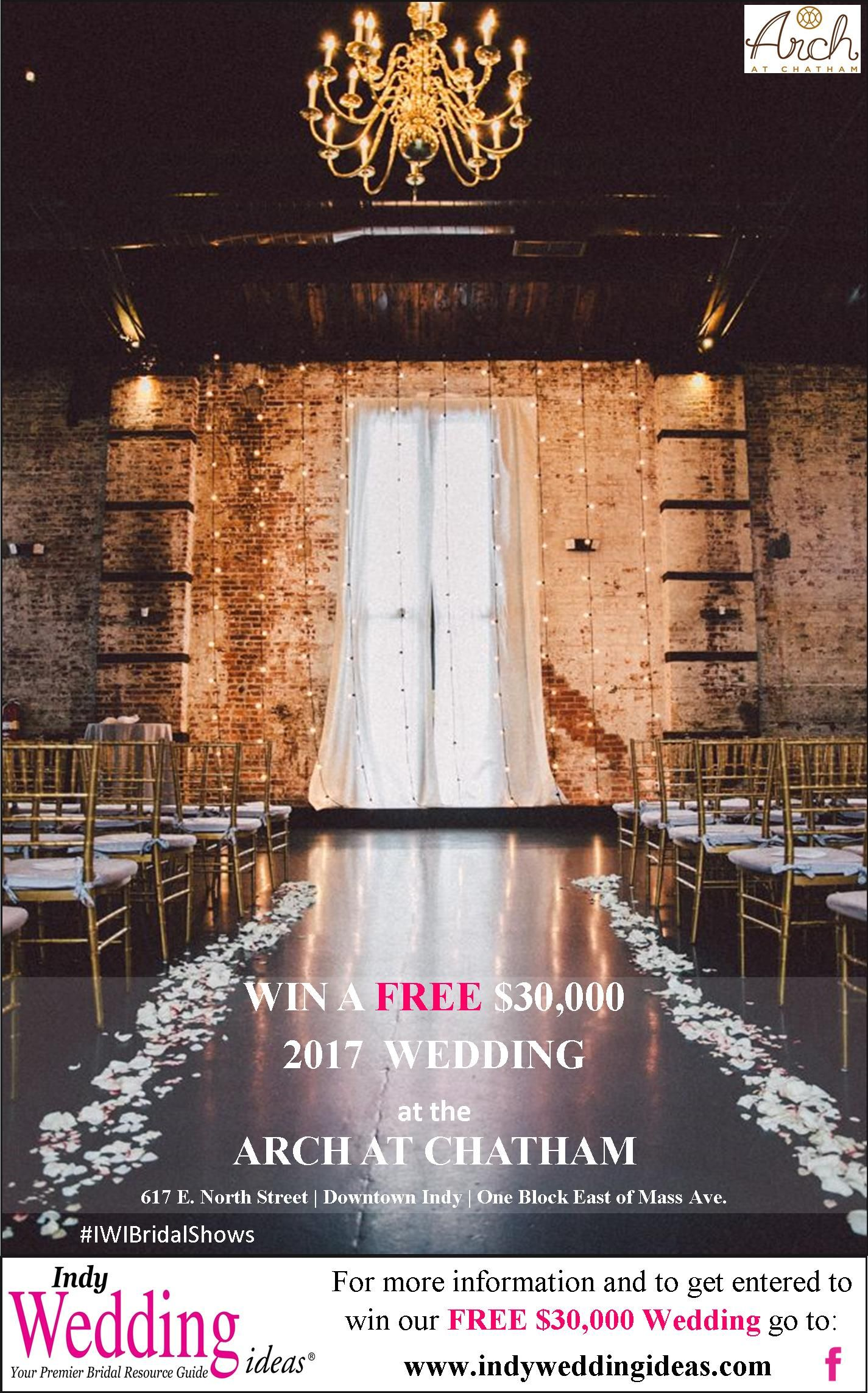 Free 2017 Dream Wedding Giveaway Get Entered At Www Indyweddingideas