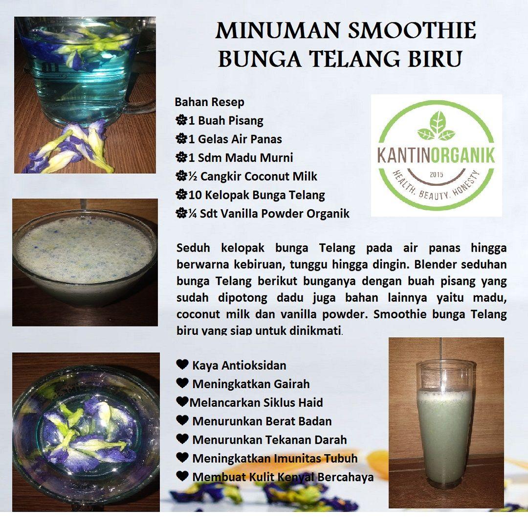 Resep Minuman Smoothie Bunga Telang Biru Untuk Gairah Suami Istri Resep Minuman Buah Vanilla