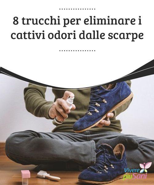 Cattivo Odore Nelle Scarpe 8 Trucchi Per Eliminarlo Vivere Più Sani Cattivi Detersivo Fatto In Casa Scarpe