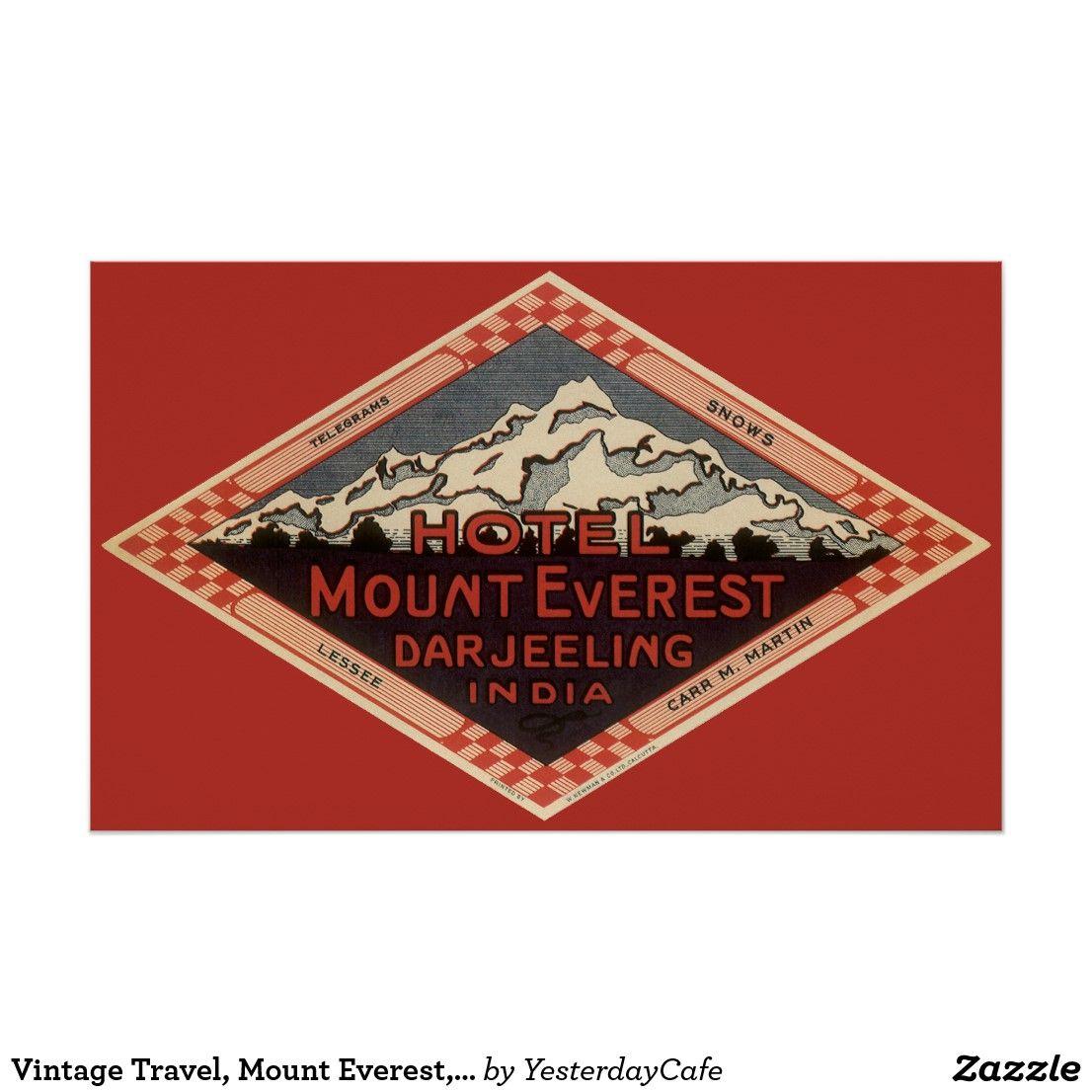 Vintage Travel Mount Everest Darjeeling India Poster Zazzle Com In 2020 Vintage Travel India Poster Vintage Travel Posters