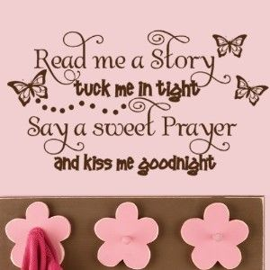 Items Similar To Kids Decal Vinyl Lettering Read Me A Story Tuck Me In  Tight Say A Sweet Prayer And Kiss Me Goodnight With Butterflies,Kids Wall  Decor, ...