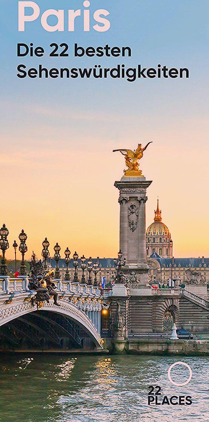Photo of 22 Sehenswürdigkeiten in Paris: Das musst du in Paris machen