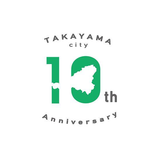 TAKAYAMA City 10th Anniversary