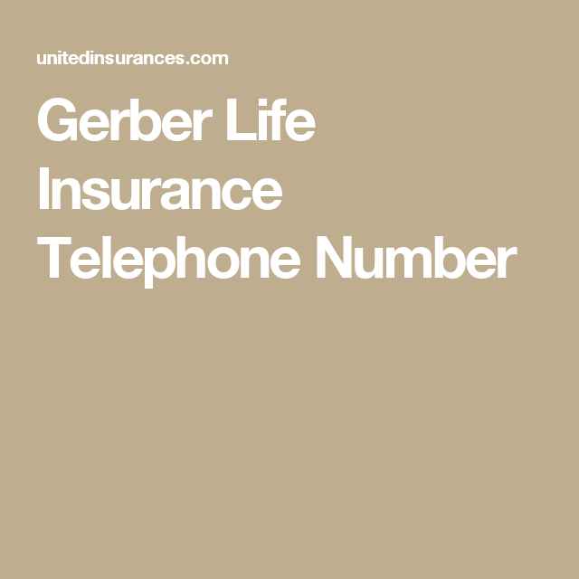 Gerber Life Insurance Claims Phone Number