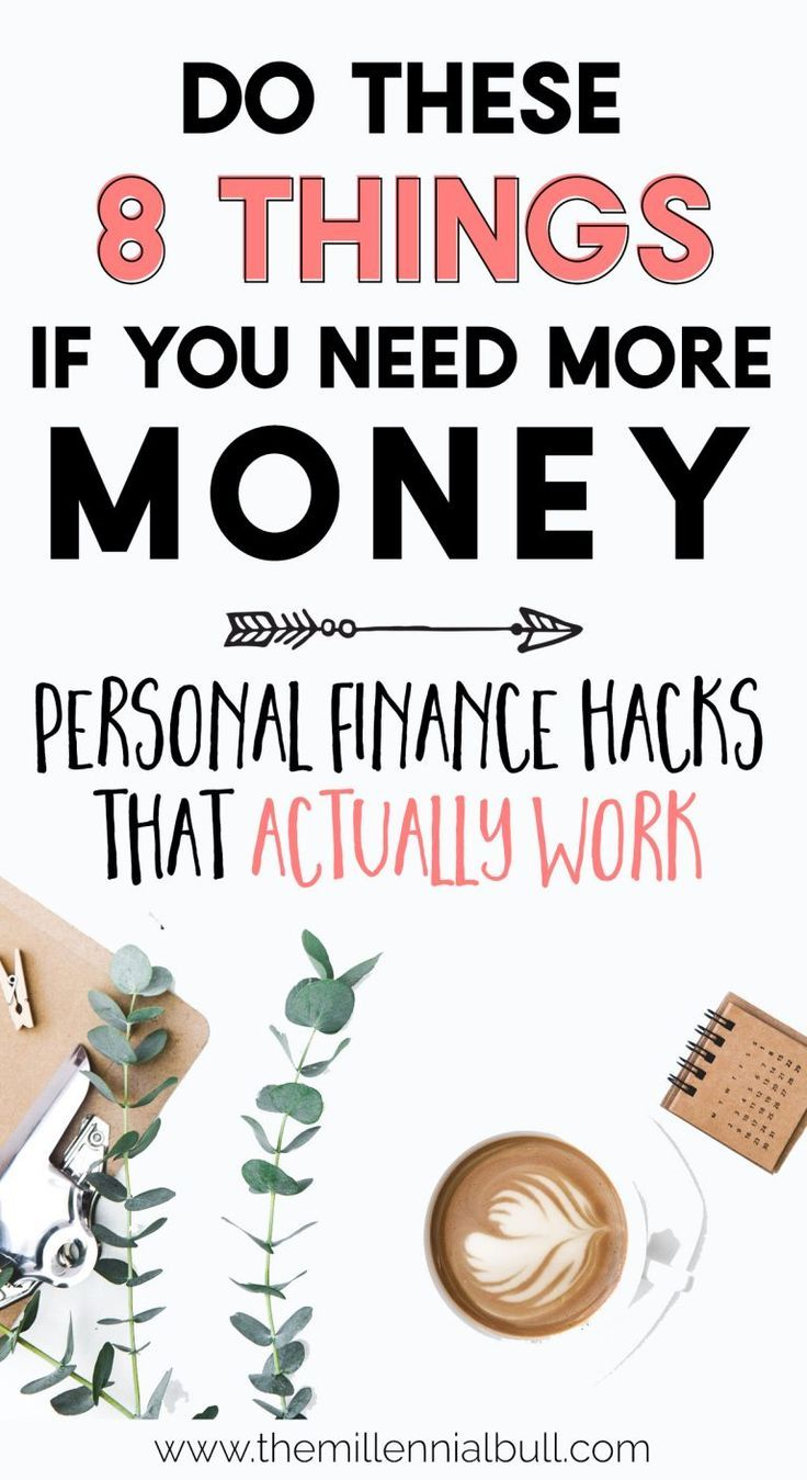 8+ Personal Finance Hacks to Get Rich in 2019 Personal Finance Hacks That Actually Work! Get rich in 2019 with these personal finance tips. These money saving hacks and money making ideas are the perfect way to save big if you need more money!