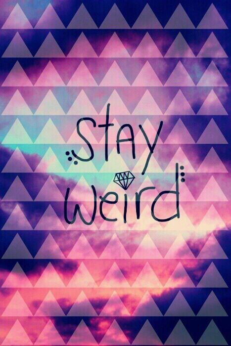 Stay Weird Iphone 5S Wallpaper