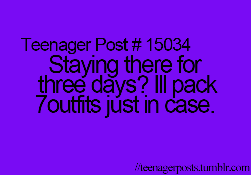 27 Truths About Being A Teenager