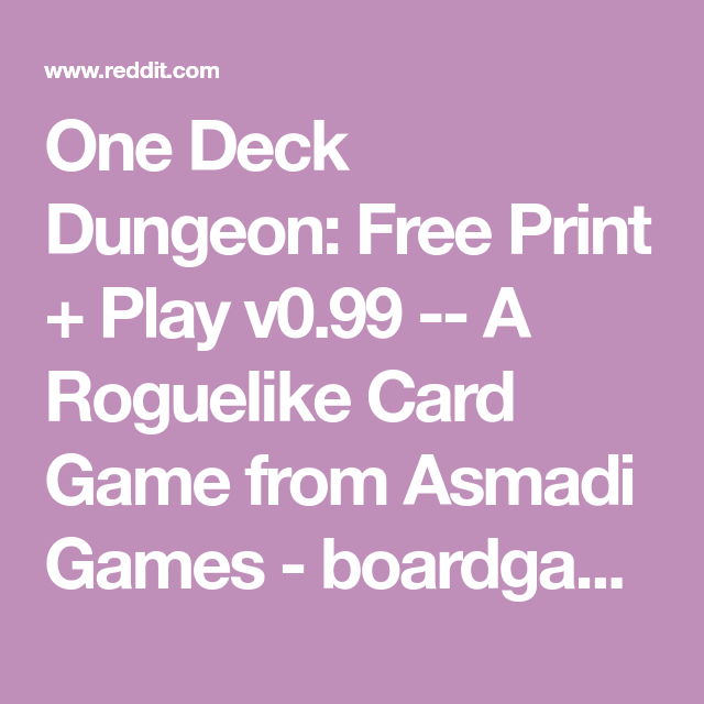 One Deck Dungeon Free Print Play V099 A Roguelike Card Game From Asmadi Games