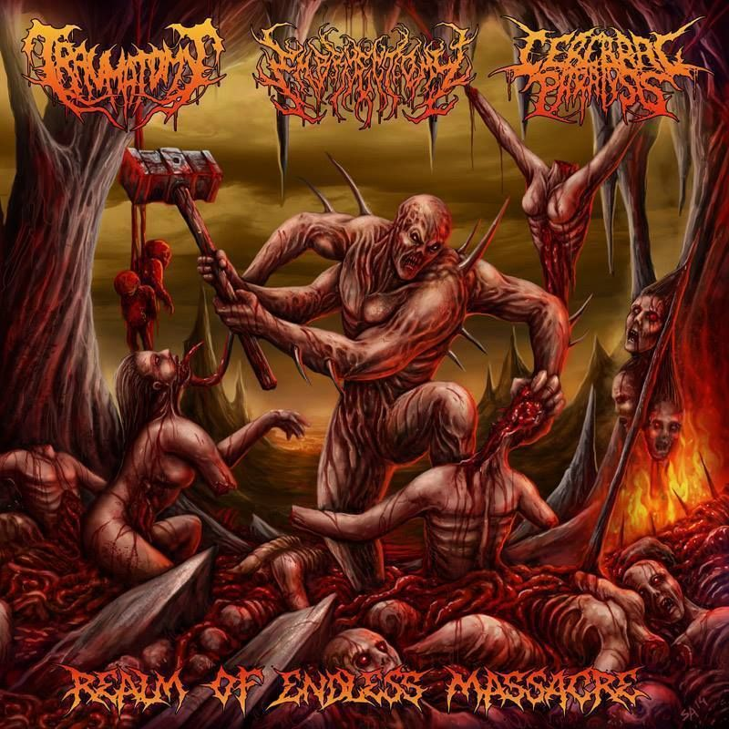 Traumatomy & Embryectomy & Cerebral Paralysis - Realms Of Endless Massacre [2015] (Brutal Death Metal | Brutal Death Metal | Brutal Death Metal)