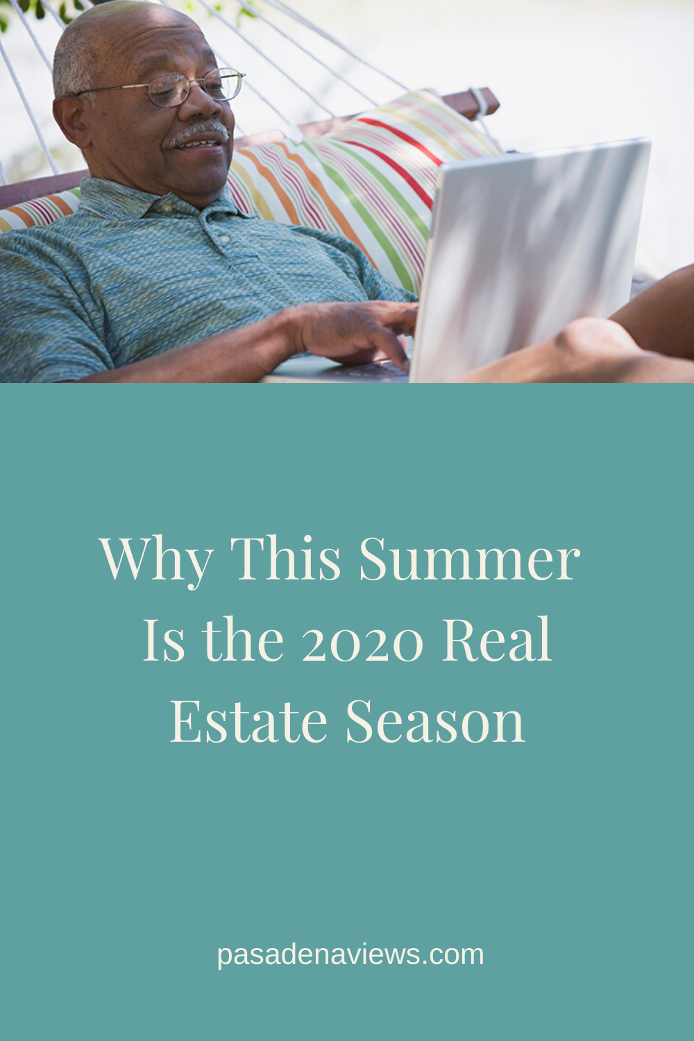Why This Summer Is the 2020 Real Estate Season in 2020