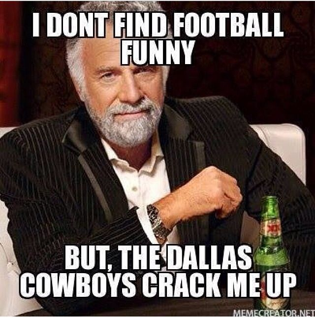 the Dallas Cowboys suck! cracks me up too