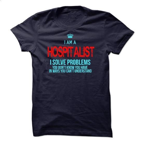 I am a Hospitalist - #tshirt customizada #hoodie dress. GET YOURS => https://www.sunfrog.com/LifeStyle/I-am-a-Hospitalist-13955137-Guys.html?68278