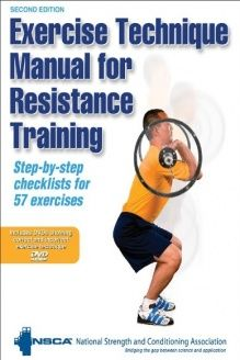 Exercise Technique Manual For Resistance Training 2nd Edition Book Dvd 978 0736071 Resistance Training Resistance Training Workouts Strength Conditioning