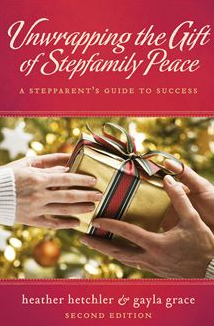 E-book: Unwrapping the Gift of Stepfamily Peace by Gayla Grace and Heather Hetchler