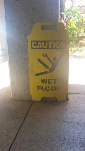 Wet Floor Sign In Hawaii When You Slip
