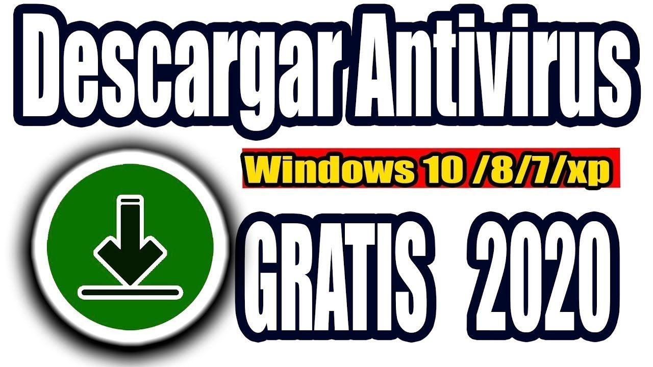 Descargar Antivirus Gratis De Los Mejores Antivirus Para Windows 10 7 8 Xp 2021 Avast En 2021 Que Te Mejores Windows 10 Windows