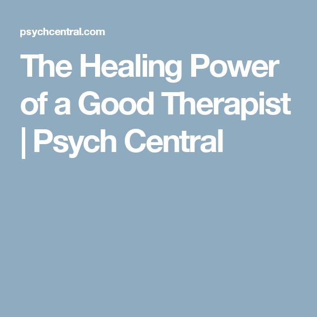 the healing power of a good therapist