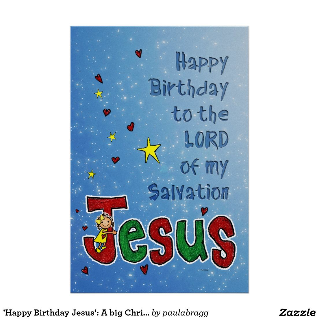 Happy Birthday Jesus A Big Christmas Hug Poster Zazzle Com Happy Birthday Jesus Holiday Design Card Birthday Hug