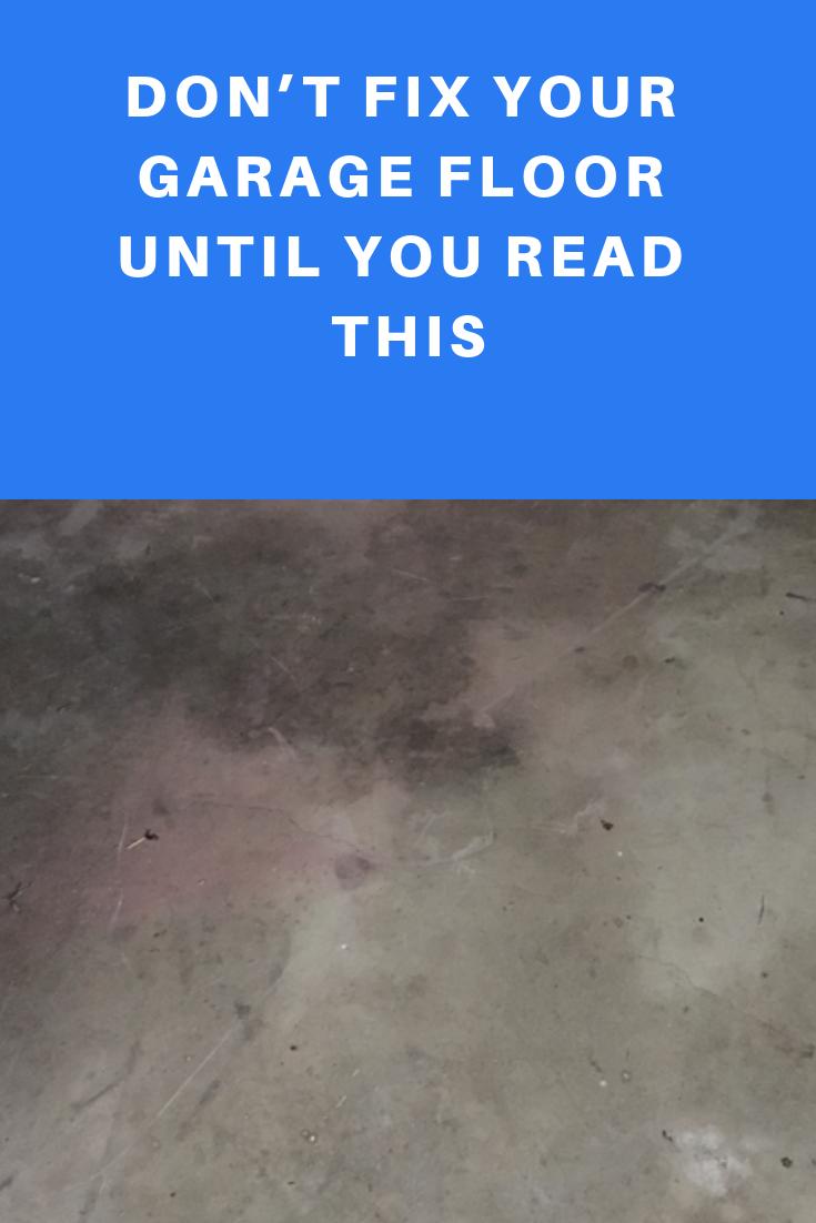 Don T Fix Your Garage Floor Until You Read This Garage Floor Garage Vacuums Garage