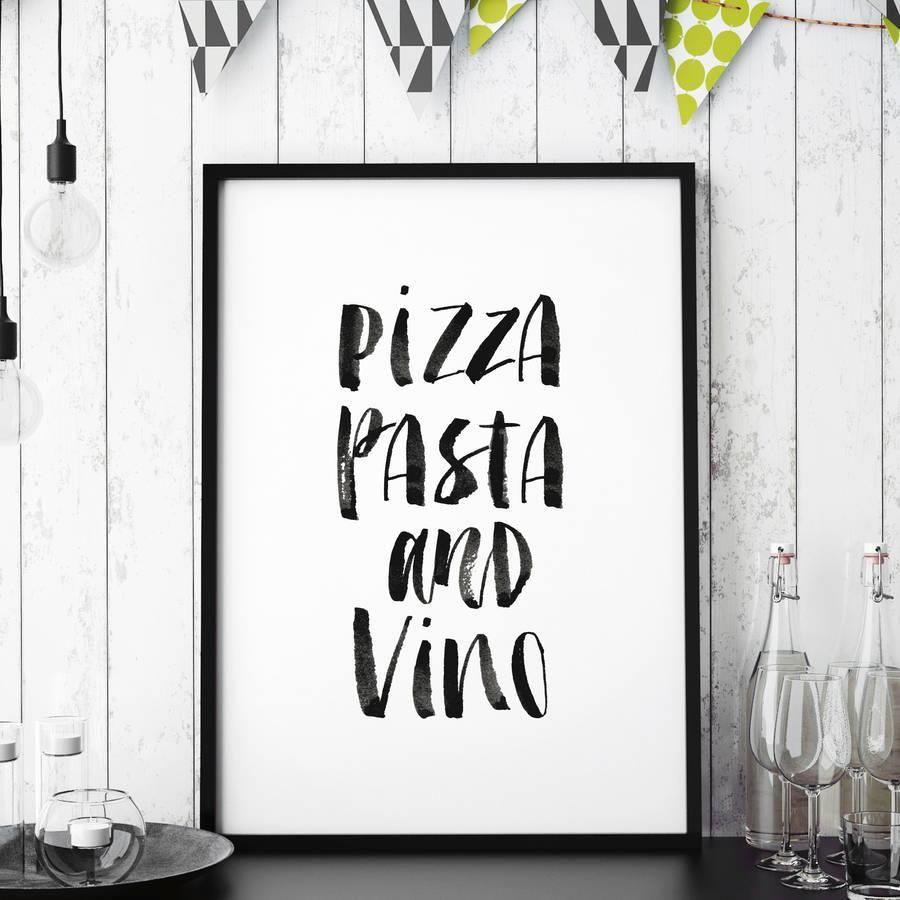 Pizza, pasta and vino http://www.amazon.com/dp/B016MZOBV0   motivationmonday print inspirational black white poster motivational quote inspiring gratitude word art bedroom beauty happiness success motivate inspire