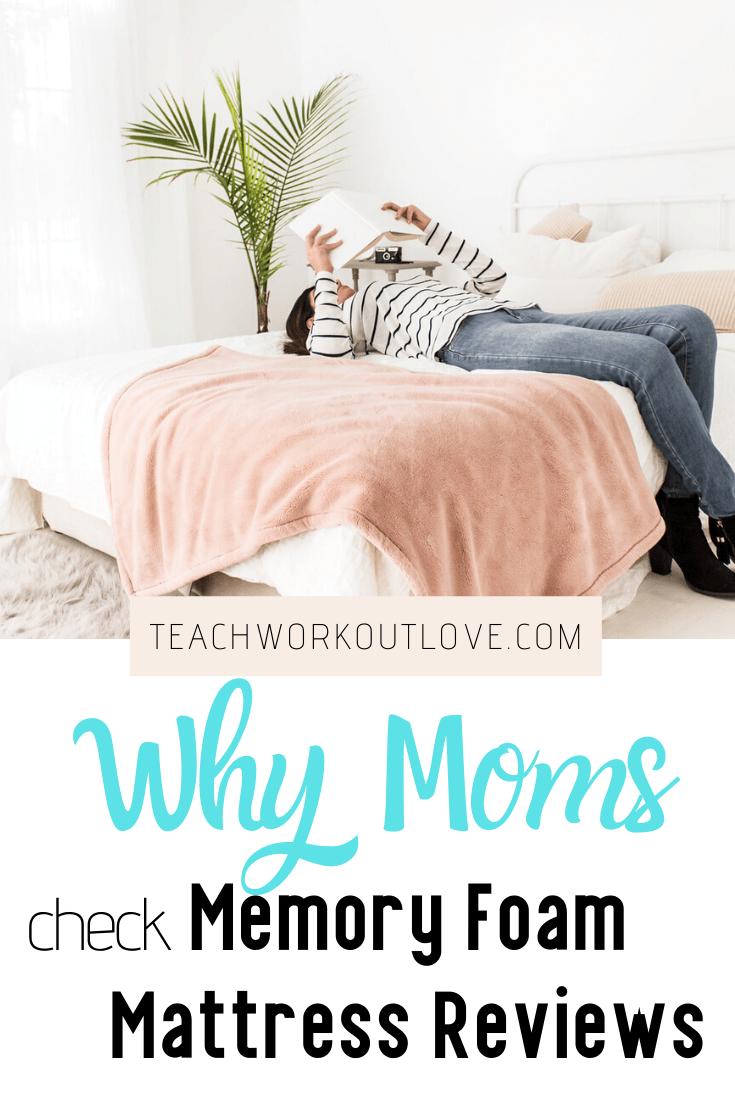 Why Moms Check Memory Foam Mattress Reviews Twl Working Moms Memory Foam Mattress Reviews Mattresses Reviews Memory Foam Mattress