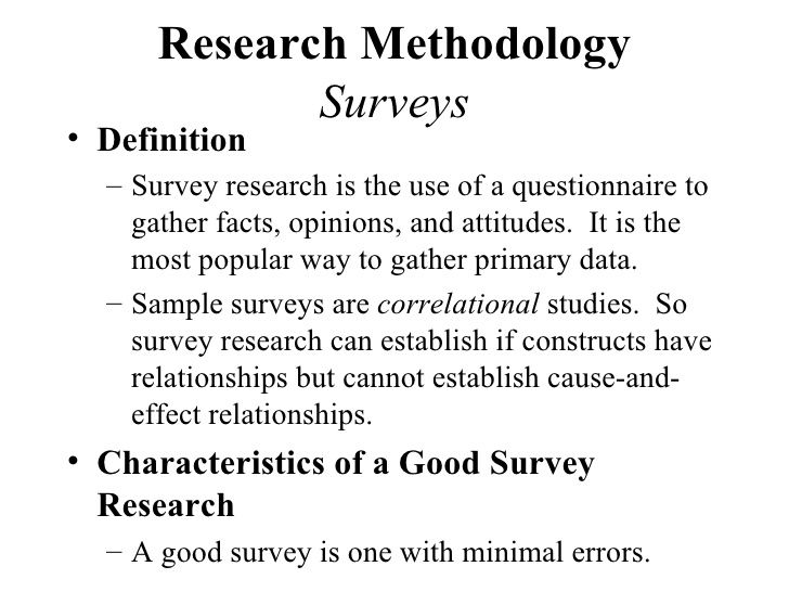 Surveys A Method In Which A Researcher Gathers Info Based On A