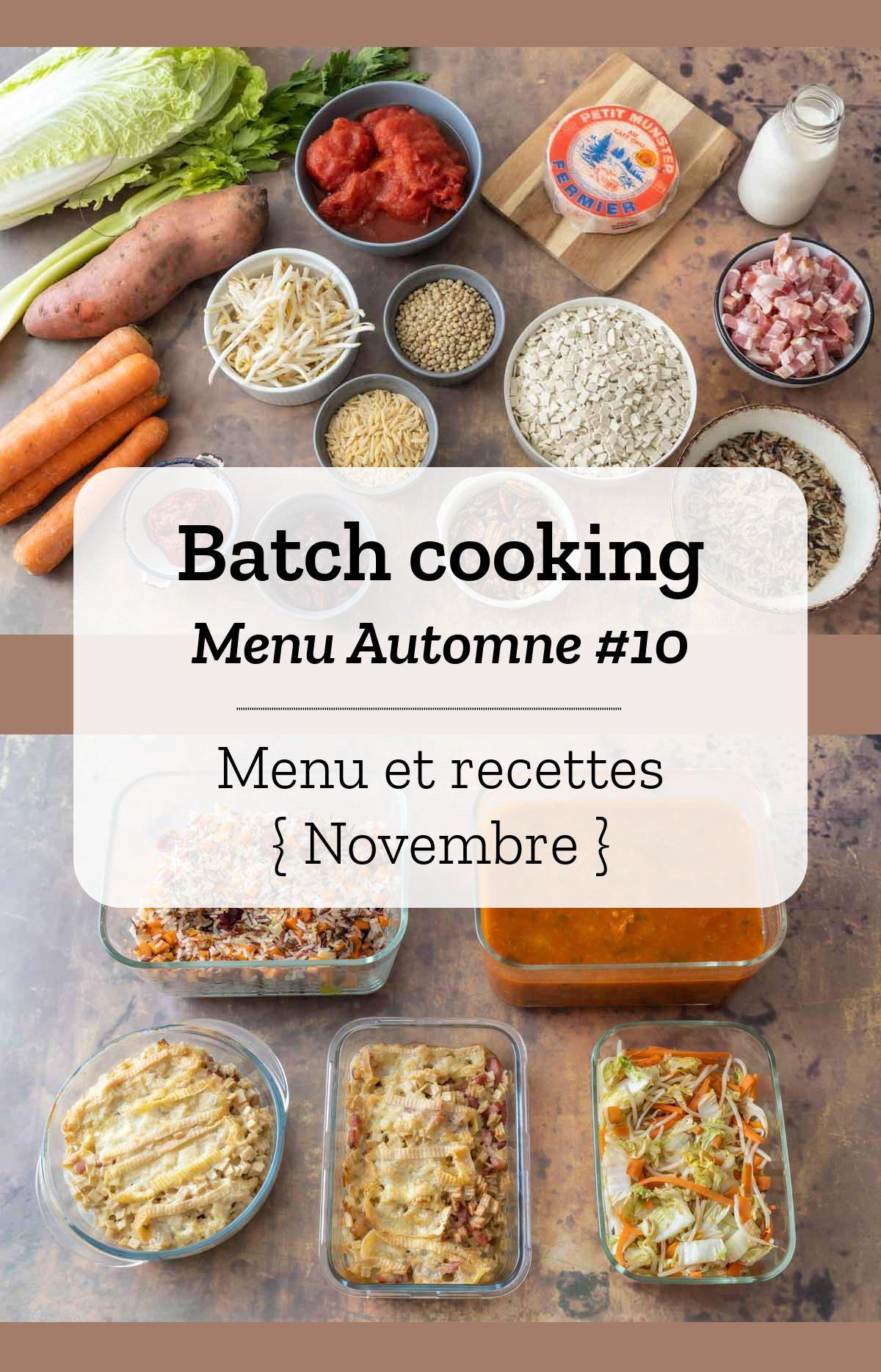 Batch cooking Automne #10 – Mois de Novembre – Semaine 48