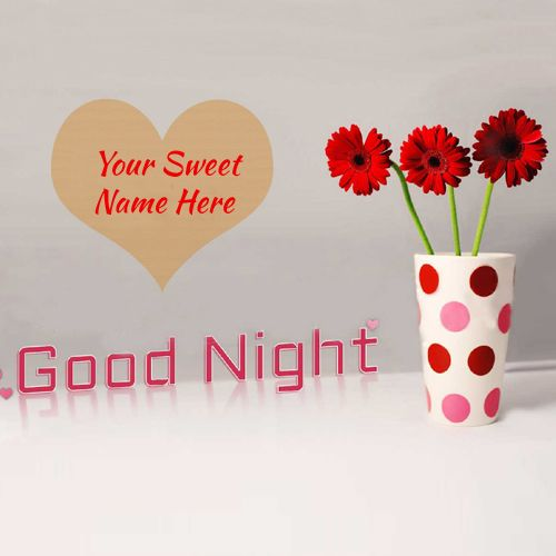 Good Night Sweet Dreams Wishes Name Pictures Good Night Sweet Dreams Good Night Messages Good Night Wishes
