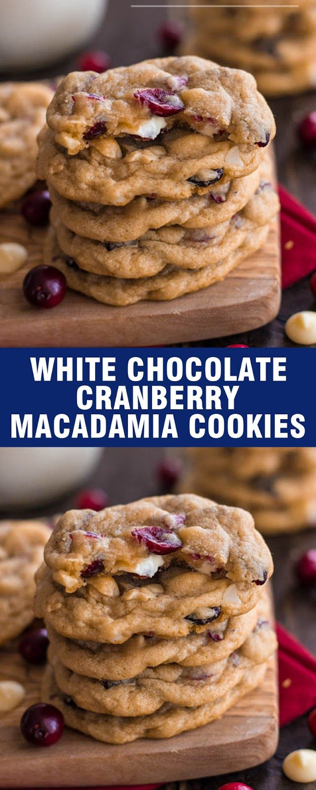 WHITE CHOCOLATE CRANBERRY MACADAMIA COOKIES -   7 cake White cranberry cookies ideas