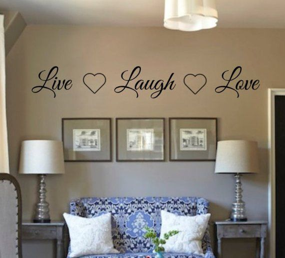 Live Laugh Love Vinyl Wall Decal Living Room Vinyl Wall Decal Home Decor Vinyl Wall Decals Living Room Wall Decals Living Room Living Room Vinyl