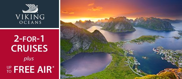 Book a cruise with Viking Cruises and receive 2-For-1 ...