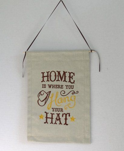 Home is Where You Hang Your Hat (cowboy) - Wall Ha