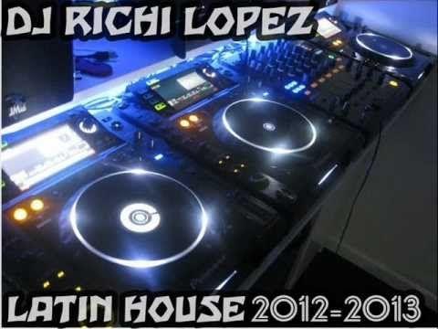 LATIN HOUSE SESION 2013 DJ RICHI LOPEZ