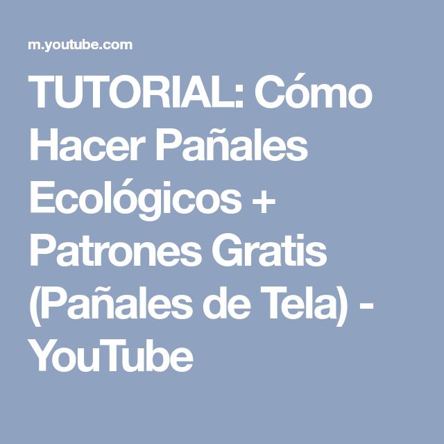 TUTORIAL: Cómo Hacer Pañales Ecológicos + Patrones Gratis (Pañales ...