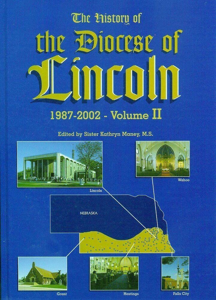History NE History of Diocese Lincoln Nebraska 19872002