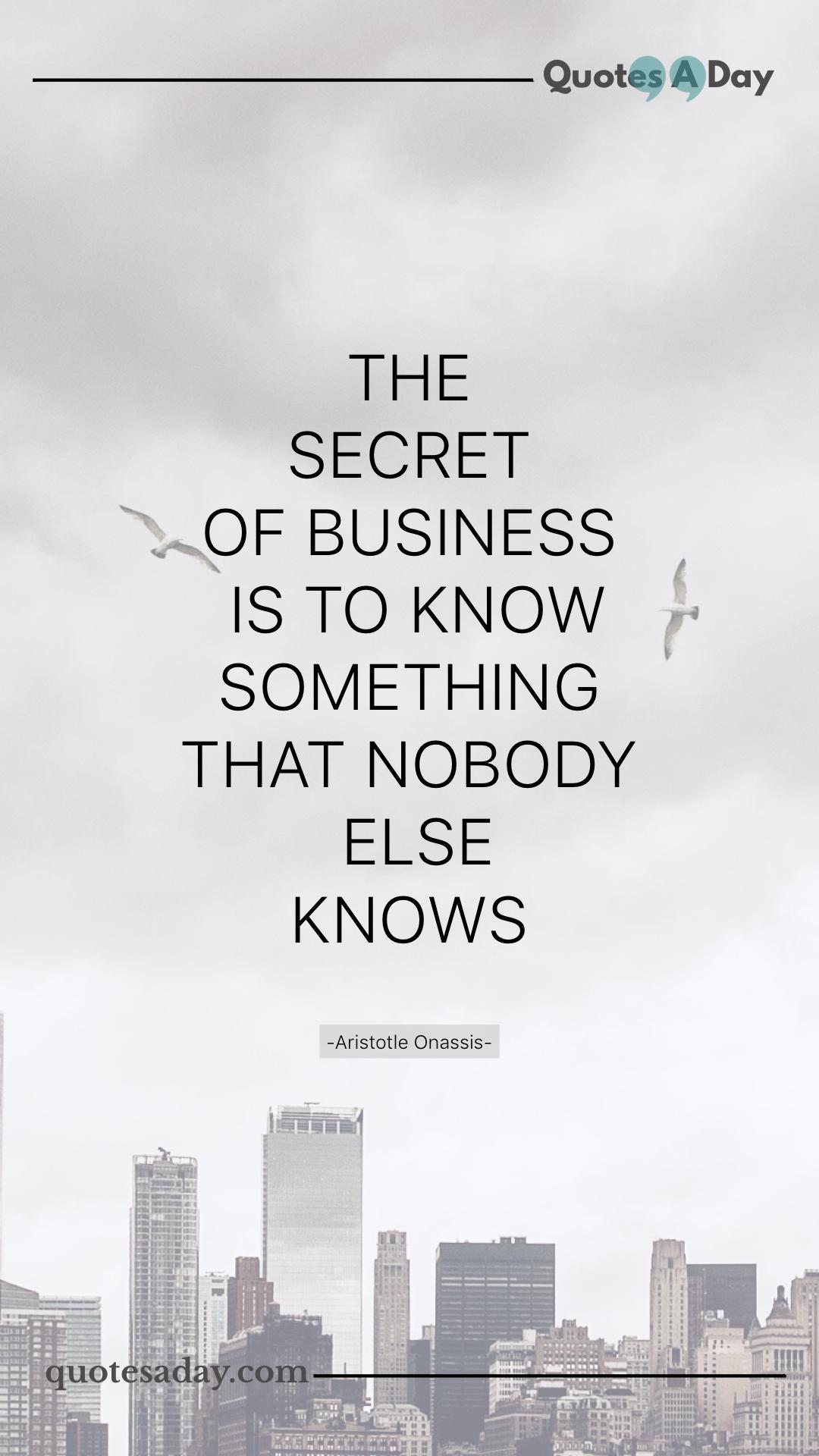 Aristotle Onassis Quote Aristotle onassis, Business