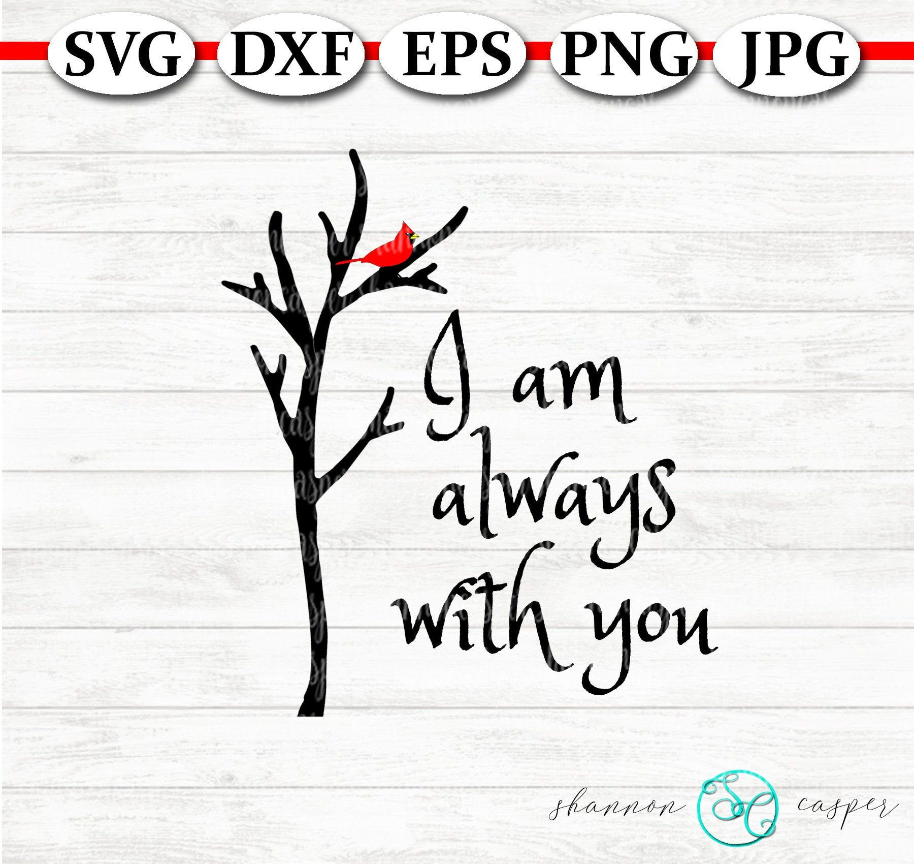 I Am Always With You Red Cardinal SVG Cardinals
