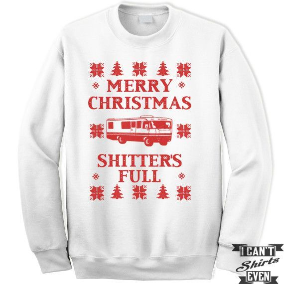 Ugly Sweater Contest Merry Christmas Shitter\u0027s Full Sweatshirt