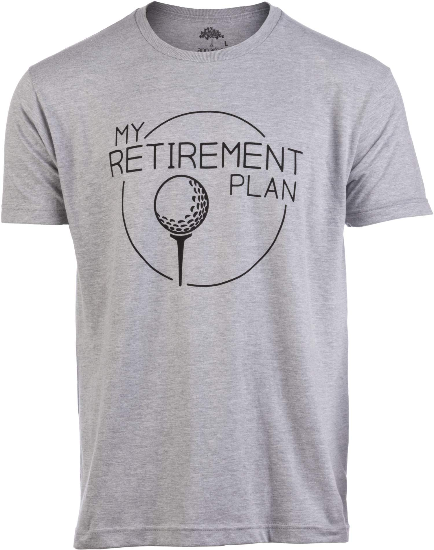 My Golf Retirement Plan Funny Saying Golfing Shirt Golfer Ball Humor For Men T Shirt Continuously The Product Golf Shirts Mens Tshirts Golf Gifts For Men