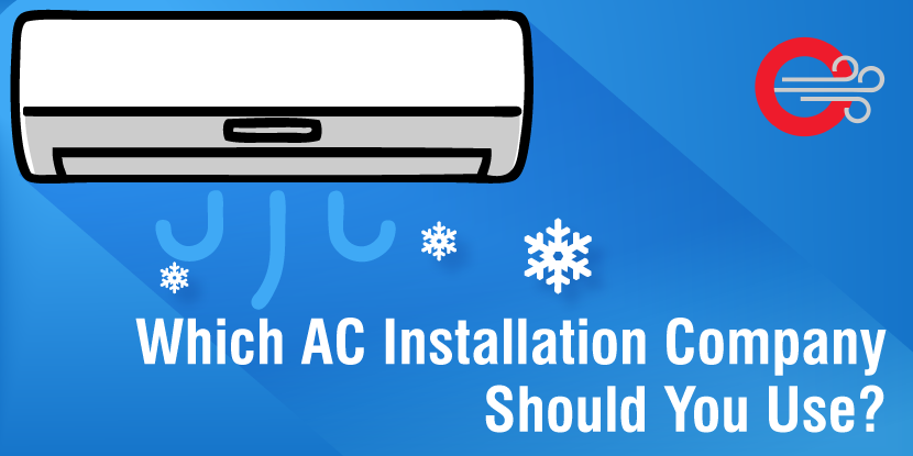 Which Ac Installation Company Should You Use Ac System Ac