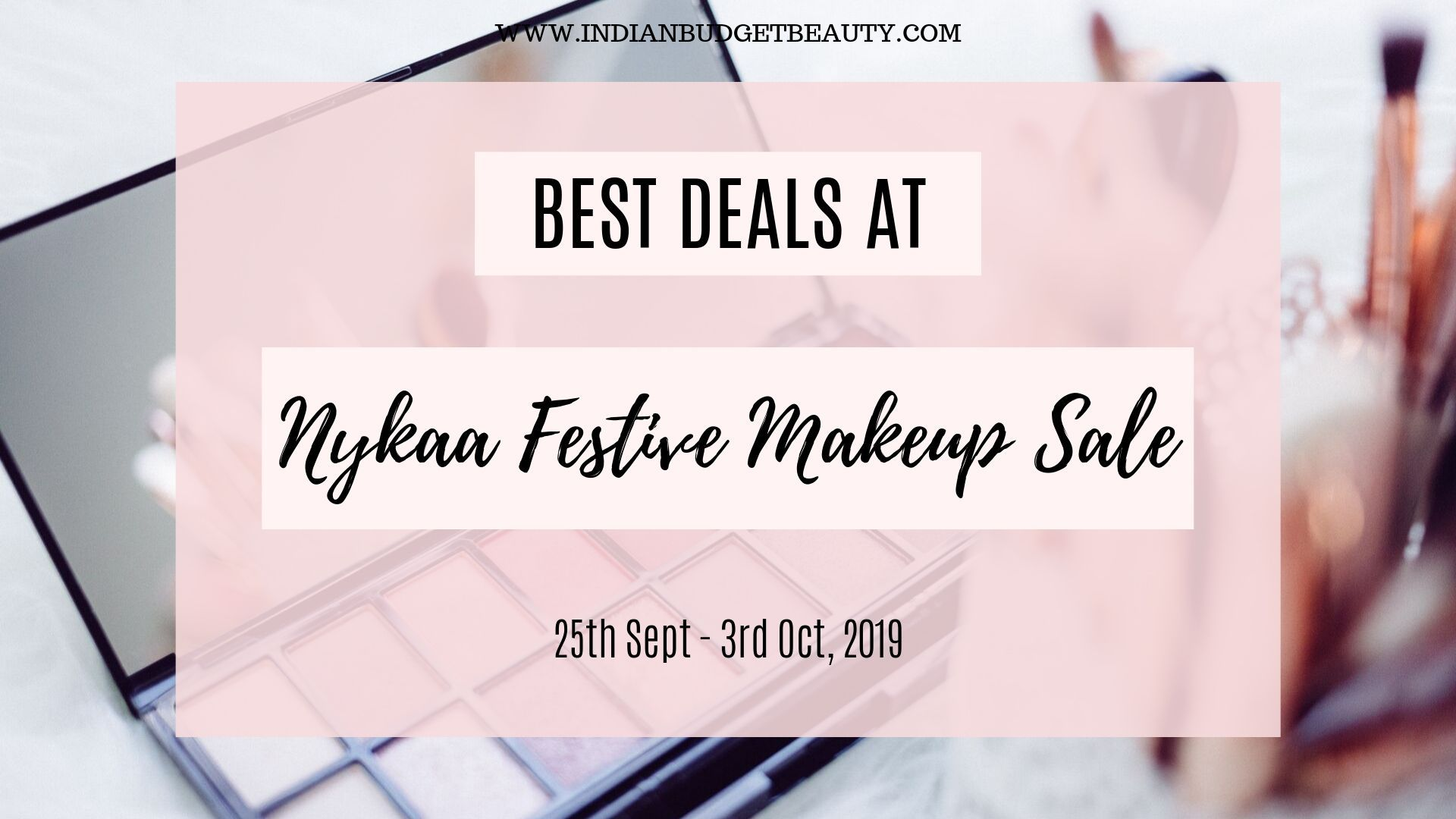 Best Deals At Nykaa Festive Makeup Sale (With images