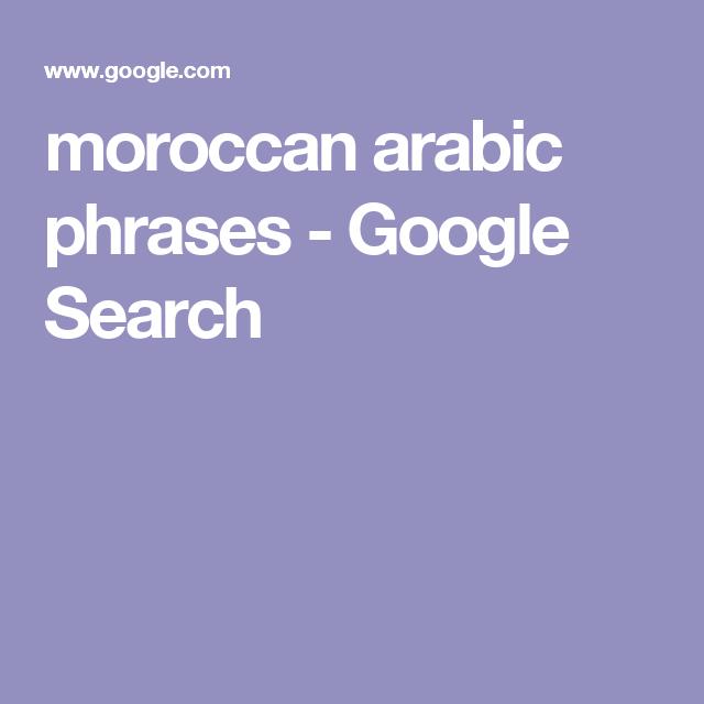 moroccan arabic phrases - Google Search