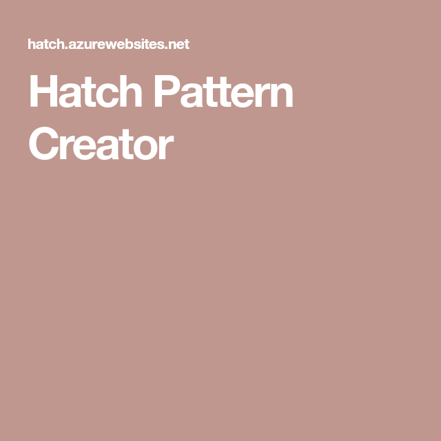 Hatch Pattern Creator Hatch Pattern