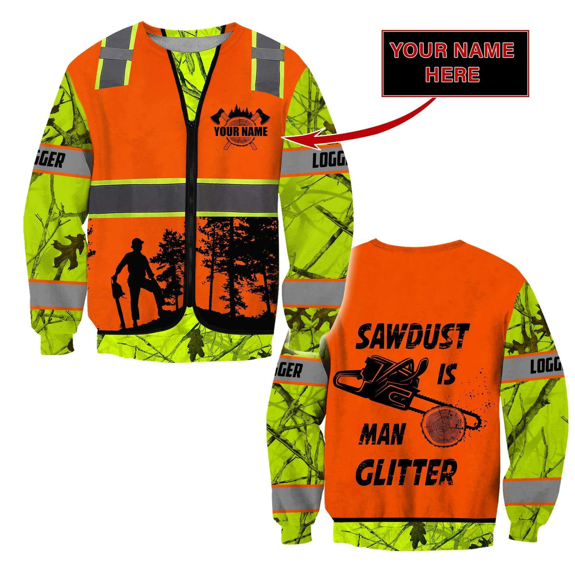 3D Chainsaw Logger Quotes Custom Name Unisex Shirts - Sweater / XL