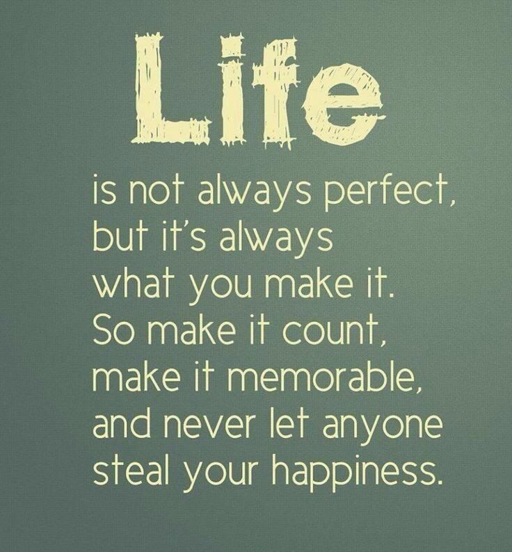 Life is not always perfect Life quotes, Positive quotes