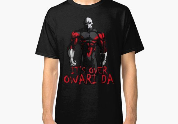 Owari Da Jiren Classic T Shirt By Deadthreads Classic T Shirts T Shirt Mens Tops
