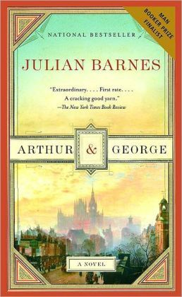 pp 'Arthur and George,' by Julian Barnes - This ...