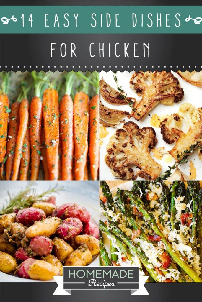 19 Appetizing Side Dishes For Chicken Easy Homemade Recipes Side Dishes Easy Homemade Recipes Side Dishes For Chicken
