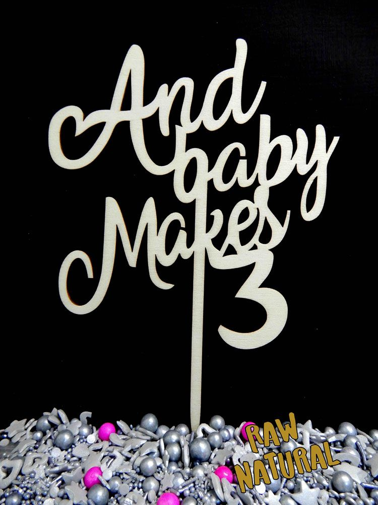 And baby makes 3 signtag cake topper cake toppers baby